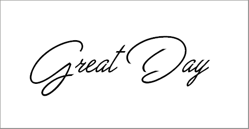 Great Day Personal Use Font