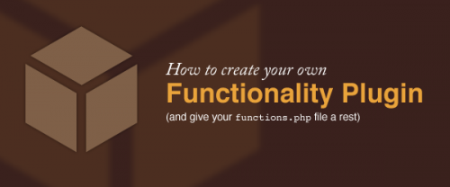 Create Your Own WordPress Functionality Plugin